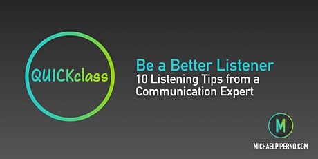 Be a Better Listener: 10 Listening Tips (On Demand Video Lesson) tickets