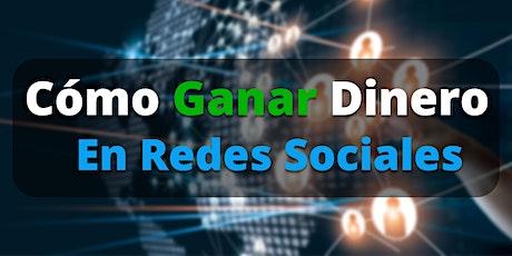 Cómo Ganar Dinero En Redes Sociales tickets