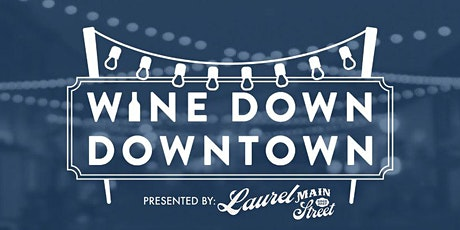 Wine Down Downtown October tickets