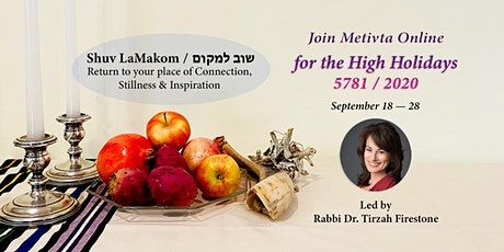 Metivta High Holidays 5781/ 2020  led by Rabbi Dr. Tirzah Firestone tickets