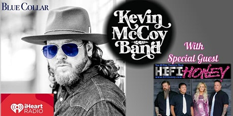 Kevin McCoy with Special Guest HiFi Honey tickets
