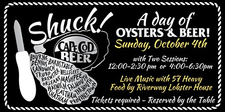 Shuck! A Day of Oysters &  Seafood & Beer tickets