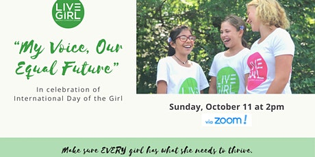 """""""My Voice, Our Equal Future"""" International Day of the Girl Celebration tickets"""