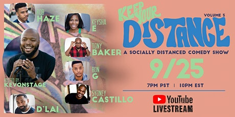Keep Your Distance - A Socially Distanced Comedy Show Vol. 5 tickets