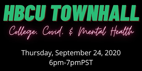 HBCU for Life Town Hall - College, COVID & Mental Health tickets