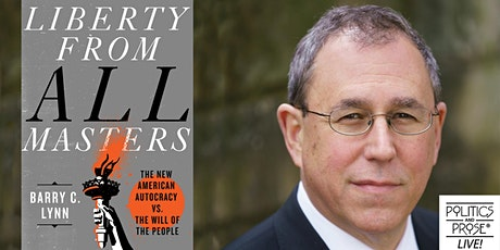 P&P Live! Barry C. Lynn | LIBERTY FROM ALL MASTERS with Lina Khan tickets