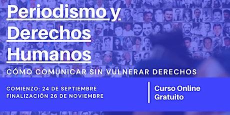 """""""Periodismo y Derechos Humanos: Cómo comunicar sin vulnerar derechos"""" entradas"""