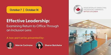 Effective Leadership: Examining Return to Office Through an Inclusion Lens tickets