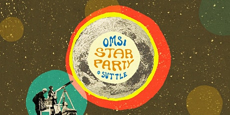 OMSI Star Party at The Suttle Lodge tickets