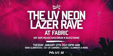 The UV Neon Laser Rave at Fabric tickets