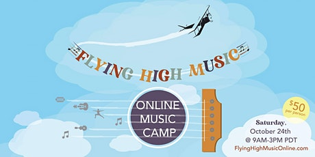 Flying High Music Camp ONLINE tickets