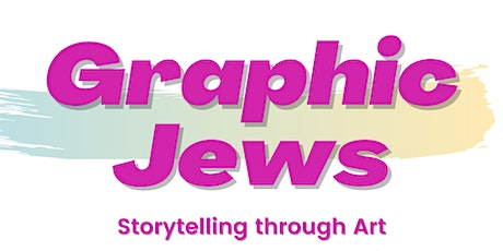 Graphic Jews: Storytelling through Art tickets