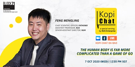 Kopi Chat Da Bao with Feng Mengling, Chief Scientific Officer of FathomX tickets