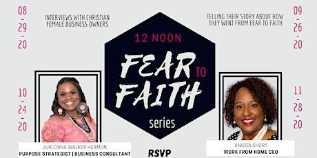 Fear to Faith Series tickets