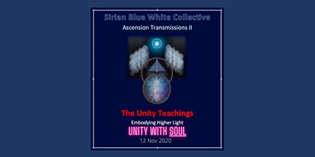 ASCENSION TRANSMISSION II (SBWC) #2 - Unity with Soul tickets