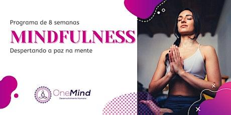 Programa de  Mindfulness : Despertando a paz na mente ingressos