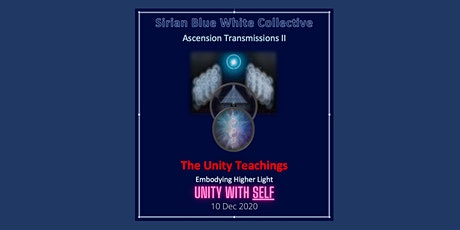 ASCENSION TRANSMISSION II (SBWC) #3 - Unity with Self tickets