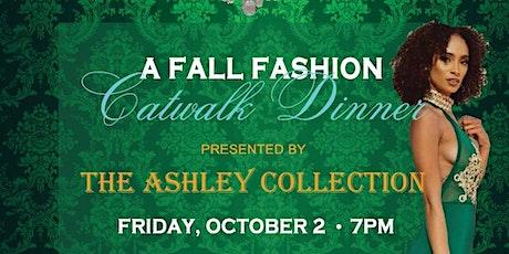 A Fall Fashion Catwalk Dinner tickets