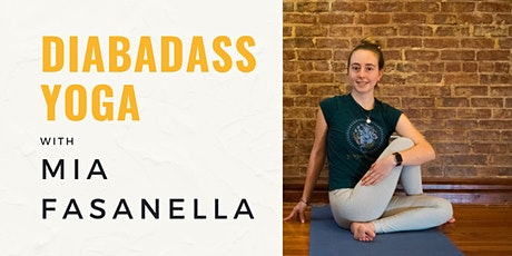 Diabadass Yoga with Mia Fasanella tickets