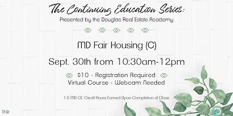 CE: MD Fair Housing (C) tickets