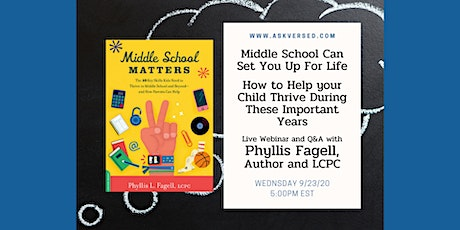 Middle School Can Set You Up for Life -  Phyllis Fagell, Author & LCPC tickets