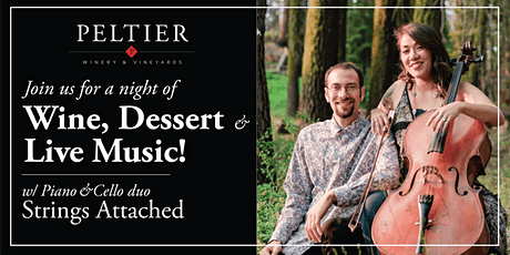 A Sweet Friday Night w/ Strings Attached  - Wine, Dessert & Live Music! tickets