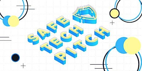 Safe Tech Pitch tickets