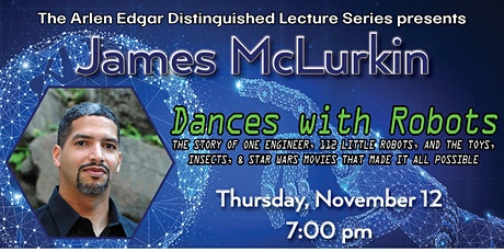 Distinguished Lecture: James McLurkin tickets
