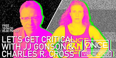 Let's Get Critical with Charles R. Cross  x ONCE VV tickets