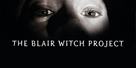 Thursday Night - The Blair Witch Project tickets