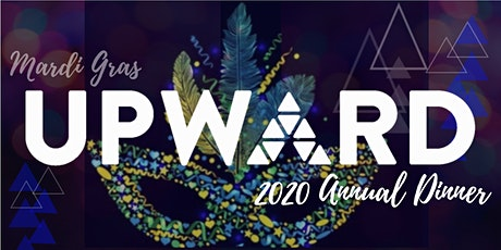 UPWARD 2021 Annual Dinner - Mardi Gras tickets