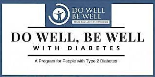 Do Well, Be Well With Diabetes Education Class