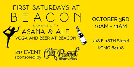 First Saturdays at BEACON: Asana & Ale - Yoga and Beer at BEACON! tickets