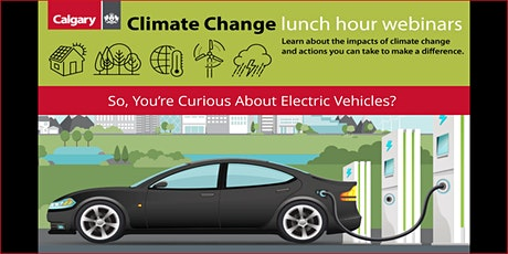 So, You're Curious About Electric Vehicles? tickets
