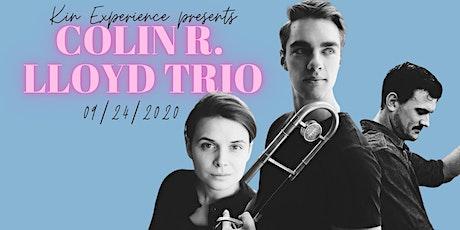 Colin Lloyd trio: Live @ Kin Experience tickets