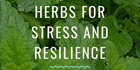 Herbs for Stress and Resilience tickets