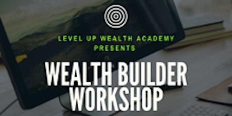 Wealth Builder Workshop tickets