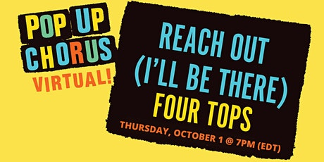 PopUp Chorus Sings Reach Out by Four Tops tickets