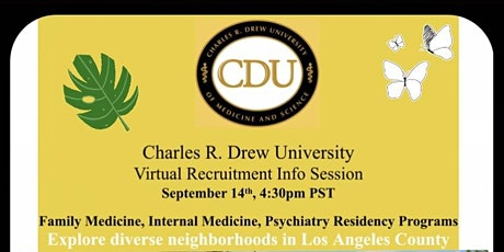 Charles R. Drew Univeristy Virtual Residency Recruitment Info Session tickets
