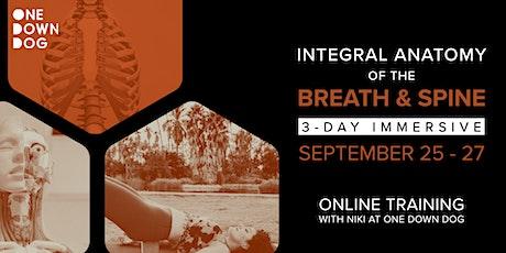 Online Yoga Anatomy Training: Integral Anatomy of the Breath & Spine tickets
