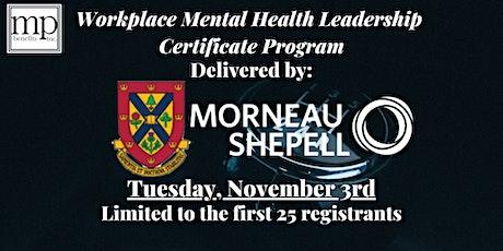 Workplace Mental Health Leadership Certificate Program tickets