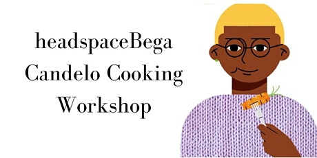 healthy headspace- EAT WELL Cooking Workshop 12-18 tickets