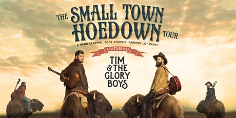 Tim & The Glory Boys - THE SMALL TOWN HOEDOWN TOUR - Brandon, MB tickets