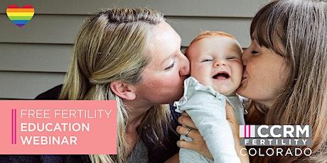 Free Fertility Education Webinar - LGBTQ Family Building - Denver tickets
