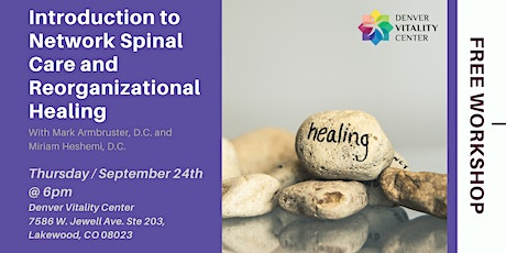 Introduction to Network Spinal Care and Reorganizational Healing tickets