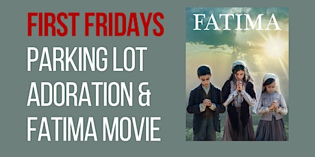 Adoration and The Fatima Movie tickets