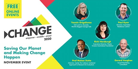 online CHANGE Event: Saving Our Planet and Making Change Happen tickets