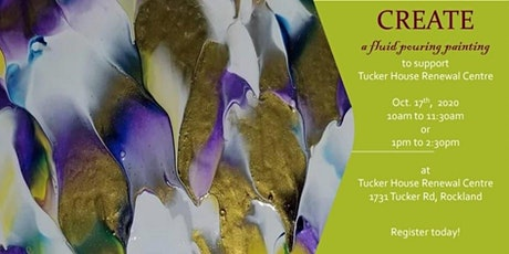 Fluid Paint Fundraiser Workshop for Tucker House Renewal Centre tickets
