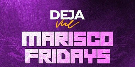 SR ROOFTOP PRESENTS MARISCO FRIDAYS tickets