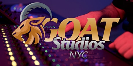 GOAT STUDIOS NYC PRESENTS: RECORDING IN PRO TOOLS WORKSHOP #3 tickets